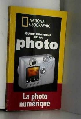 Guide pratique de la photo...