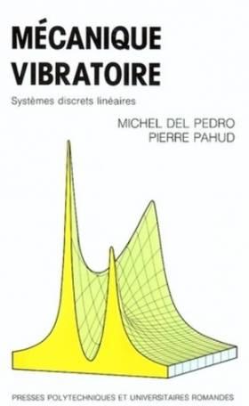 Mécanique vibratoire:...