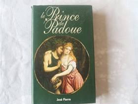 Le prince de Padoue