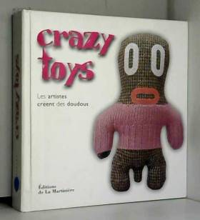 Crazy toys : Les artistes...