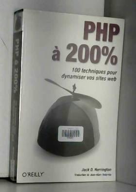 PHP à 200% : 100 techniques...