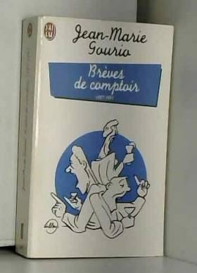 Jean-Marie Gourio - Brèves de comptoir, 1987-1991