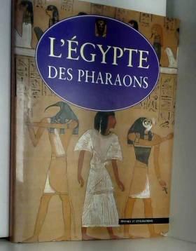 Simon Goodenough - L'Égypte des pharaons (Mythes et civilisations)