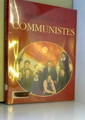 ARCHIVES DES COMMUNISTES