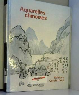 Aquarelles chinoises :...