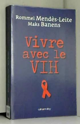 Vivre avec le VIH