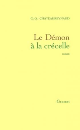 Georges-Olivier Châteaureynaud - Le démon à la crécelle