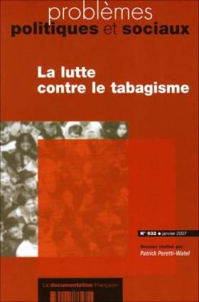 Pattrick Peretti-Watel - La lutte contre le tabagisme (n.932 janvier 2007)