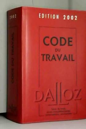 Code du travail, édition...