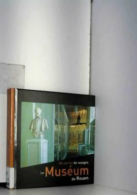 Le Museum de Rouen : un...