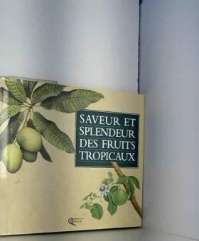 Saveurs splendeurs fruits...