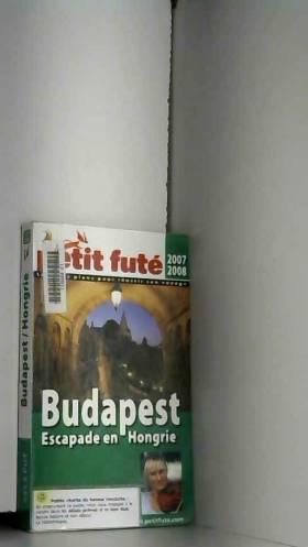 Petit Futé Budapest :...