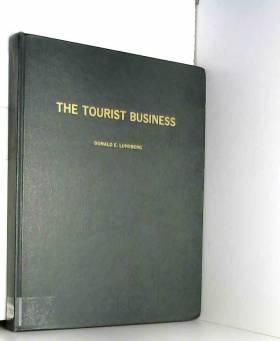 Donald E Lundberg - The tourist business