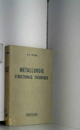 Metallurgie structurale...