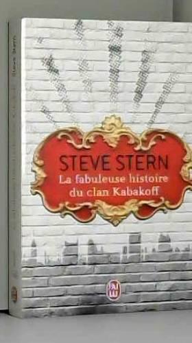 Steve Stern et Pierre Brévignon - La fabuleuse histoire du clan Kabakoff