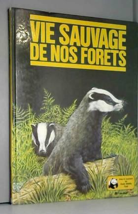 John Waters - Vie sauvage de nos forêts (Mieux connaître)