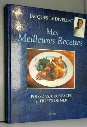 Mes meilleures recettes....