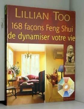 168 Façons Feng Shui de...