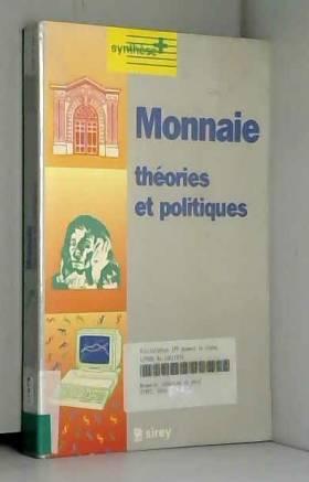 MONNAIE. Théories et...