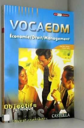 Jean-Marc Auriac et Claude Lobry - Economie, droit, management, VocaEDM : Objectifs juridiques