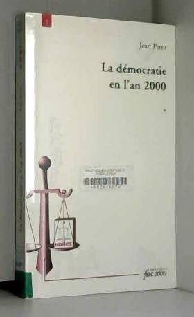 La démocratie en l'an 2000....
