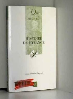Jean-Claude Cheynet - Histoire de Byzance