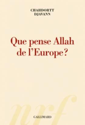 Que pense Allah de l'Europe?