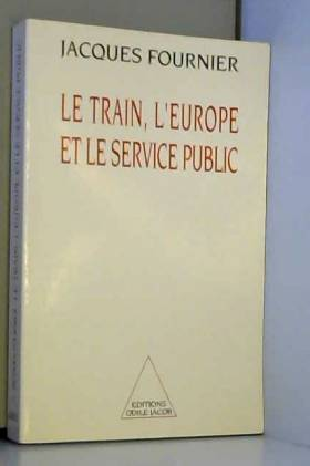 Le train, l'Europe et le...