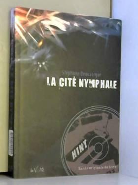 La Cité nymphale (1CD audio)
