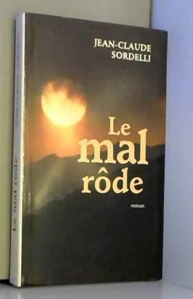 Jean-Claude Sordelli - Le mal rôde