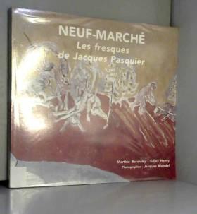 Neuf-Marché : Les fresques...