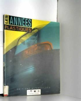 Les Années plastiques