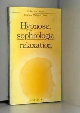 Hypnose, sophrologie,...