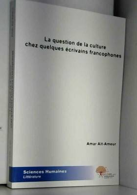 La question de la culture...