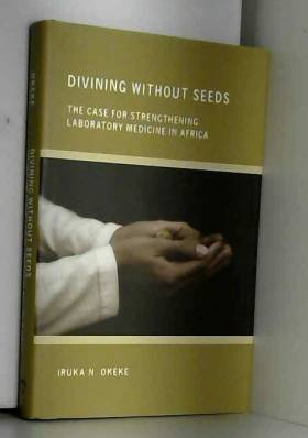 Divining Without Seeds: The...