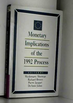 Heidemarie Sherman - Monetary Implications of the 1992 Process