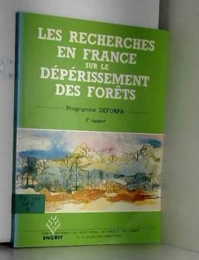 Guy Landmann et Collectif - Les recherches en France sur le dépérissement des forêts : Programme DEFORRA, 2e rapport