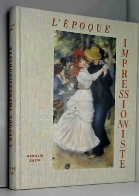 L'époque impressionniste