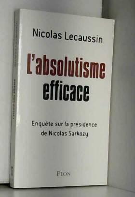 L'absolutisme efficace :...