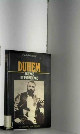 Duhem : 1861-1916, science...