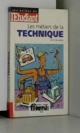 Les métiers de la technique
