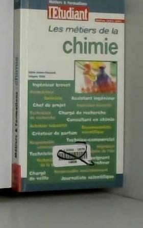 Les métiers de la chimie,...