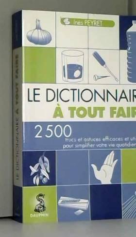 Le Dictionnaire à tout...