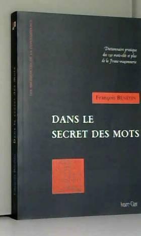 Dans le secret des mots :...