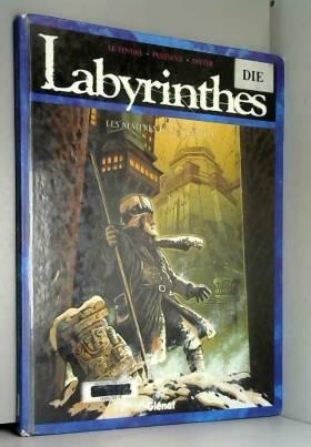 Labyrinthes, N° 4 : Les...