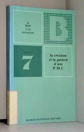 LA CREATION ET LA GESTION...