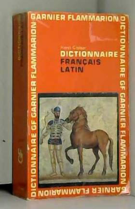 GOELZER HENRI - Dictionnaire francais latin