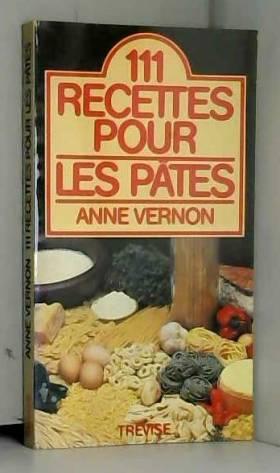 111 recettes pour les pâtes