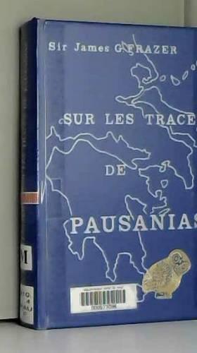 Sur les traces de Pausanias
