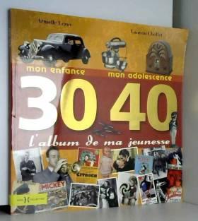 L'album de ma jeunesse 30-40